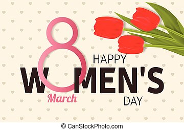 Happy Women s Day Greeting Card with tulips. Vector...
