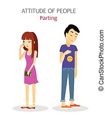 Attitude of People. Parting. Couple Split up. - Attitude of...