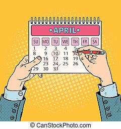 Pop Art Businessman Hand Planning Calendar Date. Vector illustration