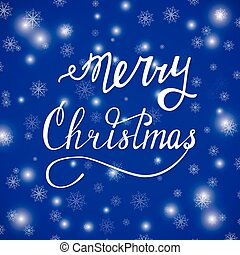 merry xmas blue - Hand written lettering Merry Christmas...