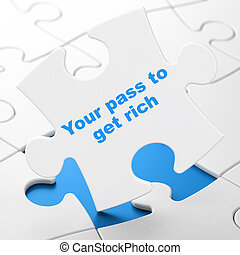 Finance concept: Your Pass to Get Rich on puzzle background...