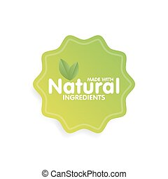 Made with Natural ingredients eco green label sticker....