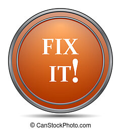 Fix it icon. Orange internet button on white background.