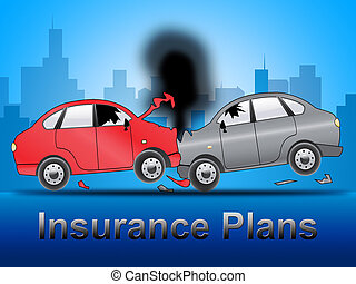 Insurance Plans Shows Car Policy 3d Illustration - Insurance...
