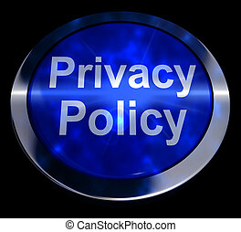 Privacy Policy Button In Blue Showing Company Data 3d Rendering
