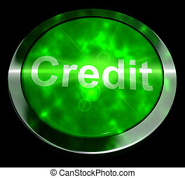 Credit Button Representing Finance Or Loan 3d Rendering
