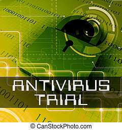 Antivirus Trial Shows Anti Virus Evaluation 3d Rendering -...