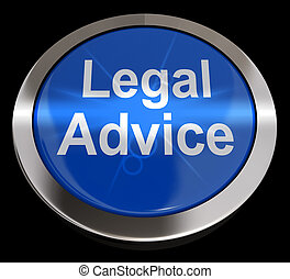 Legal Advice Button Showing Attorney Guidance 3d Rendering