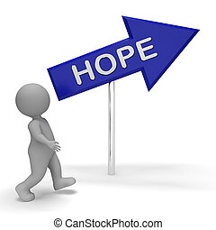 Hope Sign Means Wants And Wanting 3d Rendering - Hope Arrow...