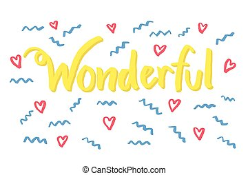Wonderful word lettering with hand drawn cute doodle...