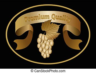 Luxurious golden oval label for premium quality wine, golden ribbon with inscription, a bunch of grapes with leaf
