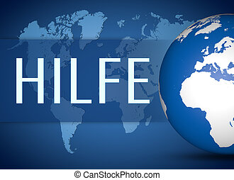 Hilfe - german word for help concept with globe on blue...
