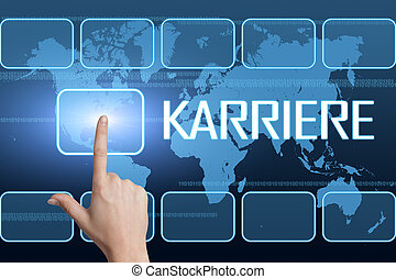 Karriere - german word for career concept with interface and...