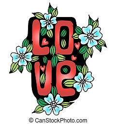 Love word with blue flower and red heart on the white background