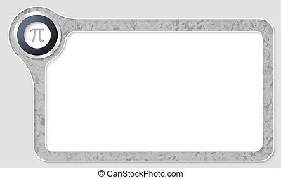 Vector frame for your text with marble pattern and pi symbol