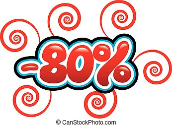 80% off - 80 percent off tag in a bubble and bright red...