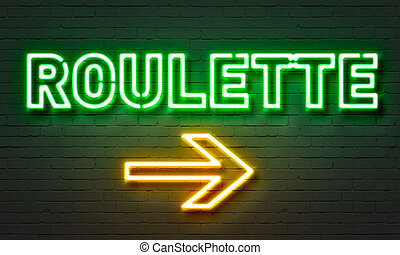 Roulette neon sign on brick wall background