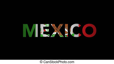 Zooming text Mexico with flag - Zooming in on text Mexico...