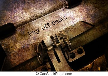 Pay off debt grunge concept