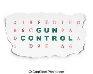 Privacy concept: Gun Control on Torn Paper background -...
