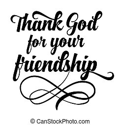 Thank God for your friendship Calligraphy Typography Design...
