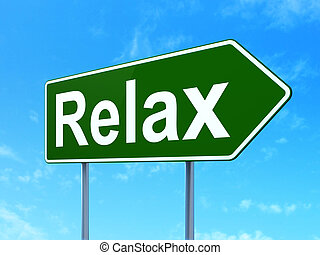 Holiday concept: Relax on road sign background