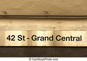 Grand Central Station sign - Grand Central Station and 42nd...