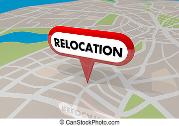 Relocation Moving Map Pin Word New Home Business 3d...