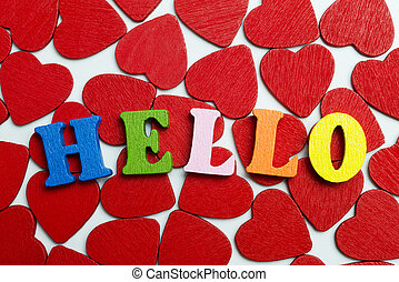 Like to say Hello. - On the little hearts are the letters.
