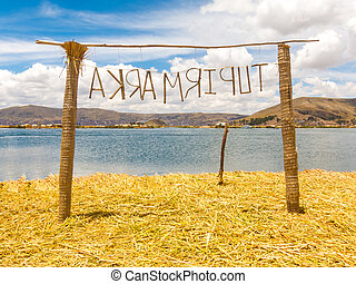 Reed Gate on the Uros Floating Islands, Puno, Bolivia