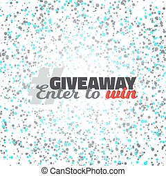 Confetti Giveaway Competition Template - Illustration of...