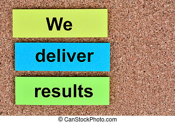 We deliver results words on notes