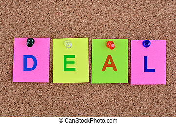 Deal word on notes - Deal word on colorful notes
