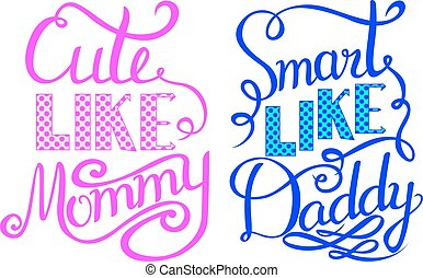 Baby Shower Invitation Lettering - Cute Like Mommy, Smart Like Daddy