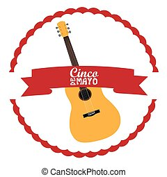 Cinco de mayo - Isolated label with a guitar, Cinco de mayo...