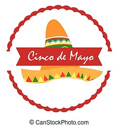 Cinco de mayo - Isolated label with a traditional hat, Cinco...