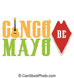 Cinco de mayo - Isolated text with a guitar, Cinco de mayo...