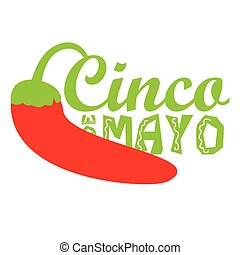 Cinco de mayo - Isolated pepper with text, Cinco de mayo...