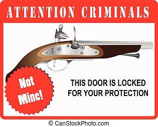 Sign Attention Criminals