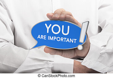 You are Important Quote, Self-Confidence Concept - Hand...