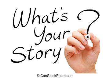 What Is Your Story Handwritten On White - Hand writing What...