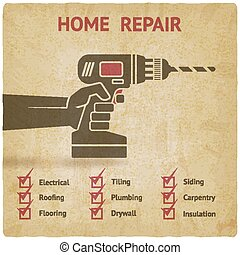 hand with drill. home repair concept old background. vector...