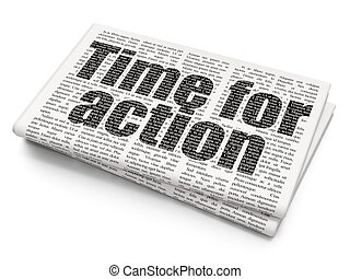 Time concept: Time for Action on Newspaper background - Time...
