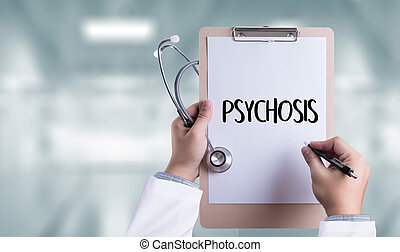 PSYCHOSIS and Background of Medicaments Composition,...