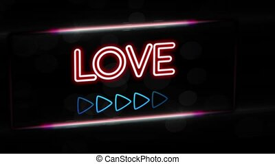 Love - Flashing vibrant colorful neon board background -...