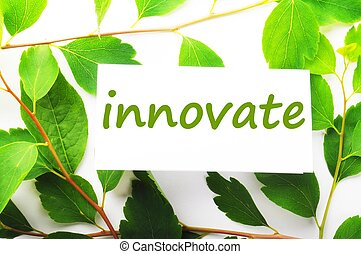 innovate concept with word on nature still life