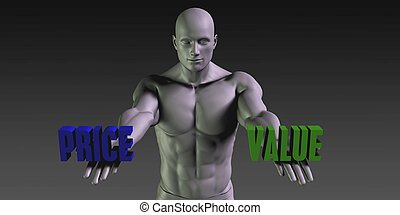 Price or Value as a Versus Choice of Different Belief