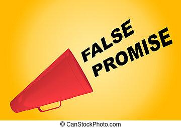 False Promise concept - 3D illustration of 'FALSE PROMISE'...