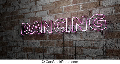 DANCING - Glowing Neon Sign on stonework wall - 3D rendered...