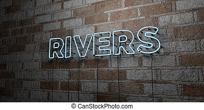 RIVERS - Glowing Neon Sign on stonework wall - 3D rendered...